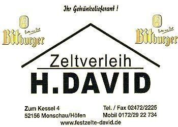 David , Zelteverleih
